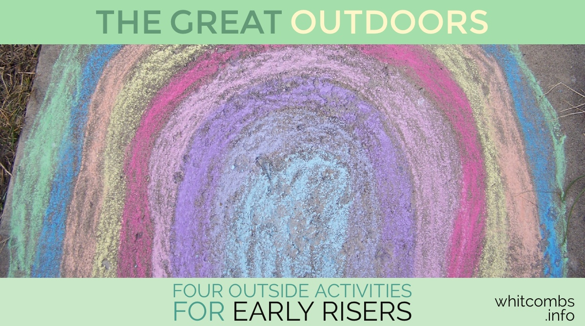 The Great Outdoors: Four Outside Activities for Early Risers